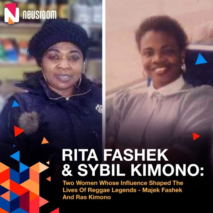 Rita Fashek And Sybil Kimono: Two Women Whose Influence Shaped The Lives Of Reggae Legends
