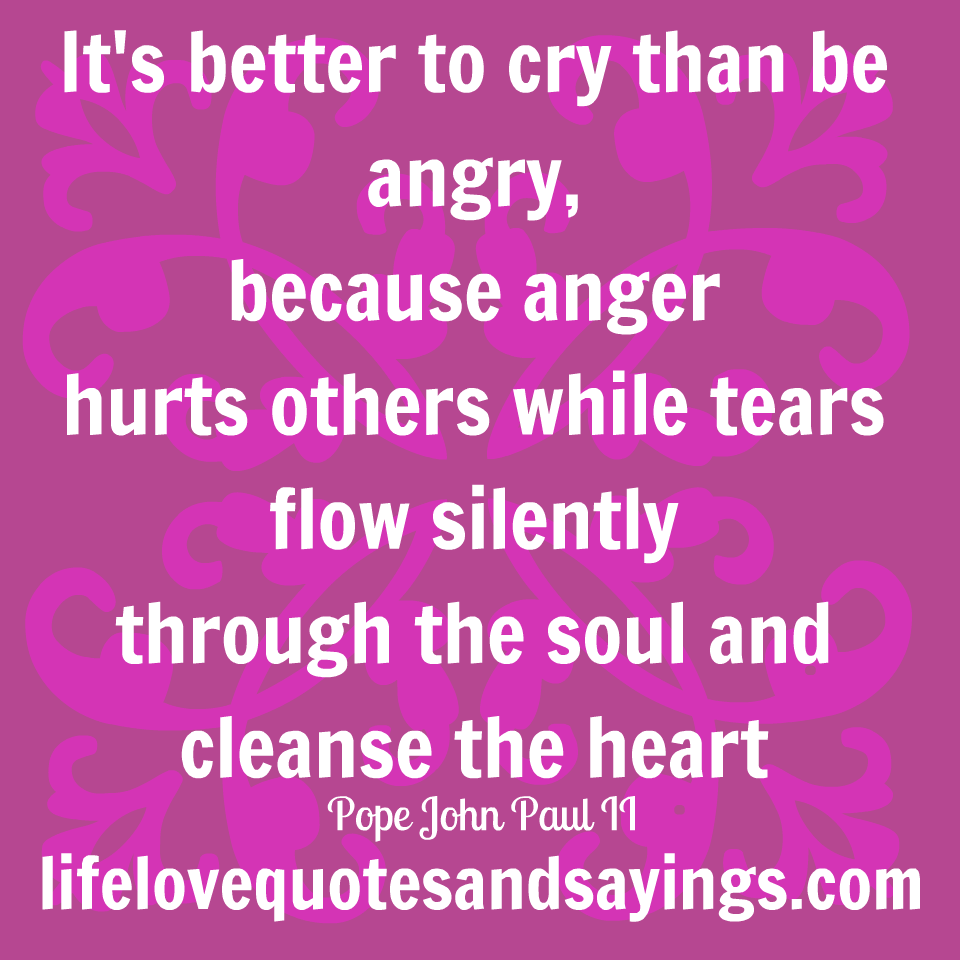 Quotes About Anger With Love 48 Quotes