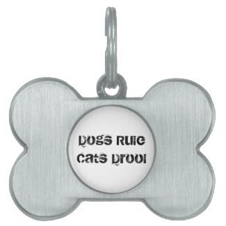 Dogs Rule Custom Pet Tag