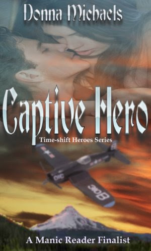 Captive Hero (Time-shift Heroes Series) by Donna Michaels