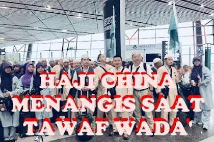 Hari Ini Jamaah Haji Indonesia Mulai Pulang,  Haji China Tawaf Wada' Sambil Menangis
