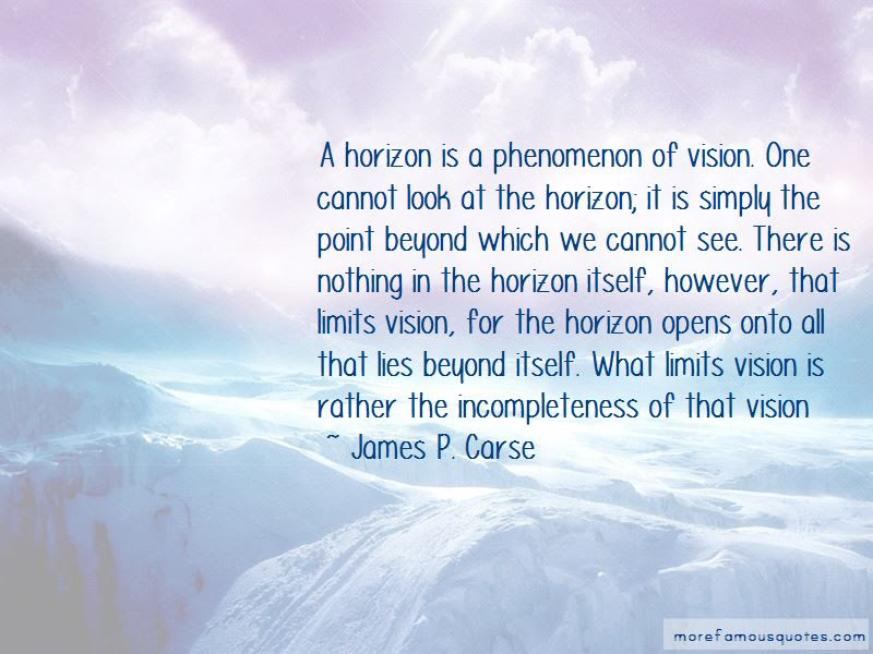 Look Beyond The Horizon Quotes Top 8 Quotes About Look Beyond The