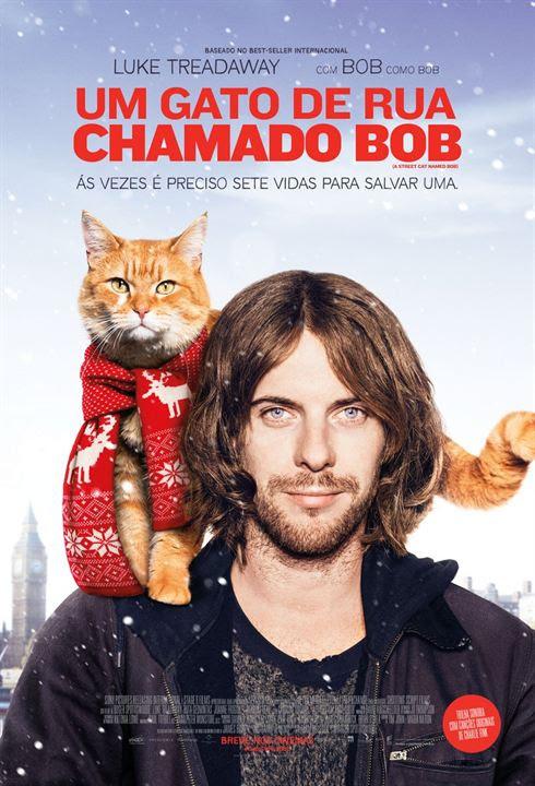 Resultado de imagem para Um Gato de Rua Chamado Bob poster