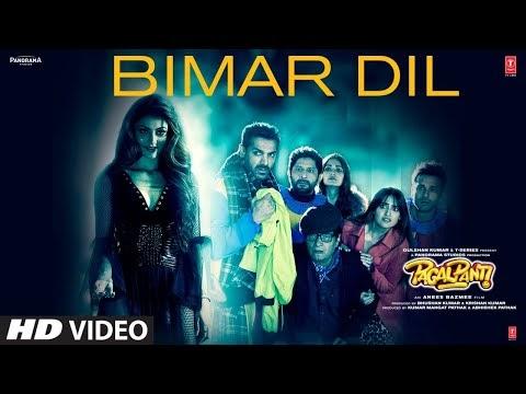 बीमार दिल / Bimar Dil Free Son Lyrics Hindi & English – Pagalpanti