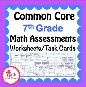 7th Grade Math Common Core Assessments  Warm Ups  Task Cards