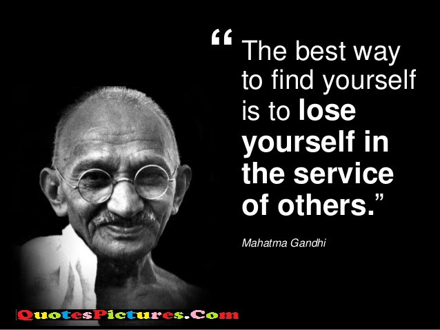 Management Quote The Best Way To Find Yourself Is To Lose Yourself