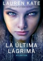 Atlántida (La última lágrima II) Lauren Kate