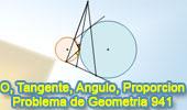 Problema de Geometría 941 (English ESL): Circunferencias Tangentes, Secante, Tangente, Proporción, Ángulos Iguales