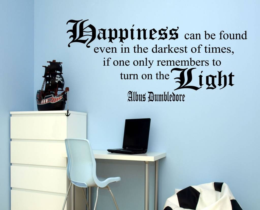 Harry Potter Dumbledore Quote Happiness Can Be Found Even In The