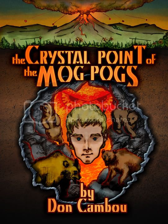 The Crystal Point of the Mog Pogs by Don Cambou