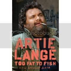 ARTIE LANGE TOO FAT TO FISH Pictures, Images and Photos