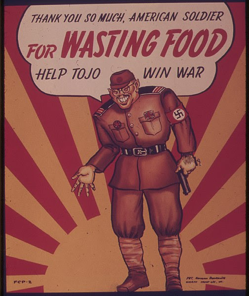 File:THANK YOU SO MUCH AMERICAN SOLDIER FOR WASTING FOOD - HELP TOJO WIN WAR. - NARA - 515530.jpg