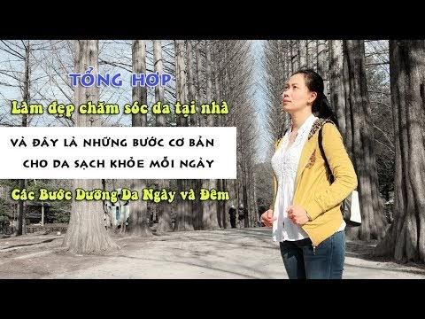 Tổng hợp làm đẹp chăm sóc da tại nhà cơ bản cùng | Trang Nguyễn