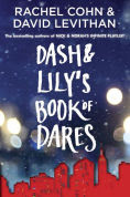 Title: Dash & Lily's Book of Dares, Author: Rachel Cohn