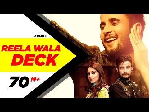Reela Wala Deck Lyrics Official Video Download | R Nait | Ft Labh Heera | Jeona & Jogi | Latest Songs 2019