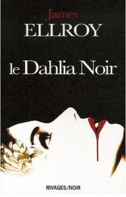 Couverture Le quatuor de Los Angeles, tome 1 : Le dahlia noir