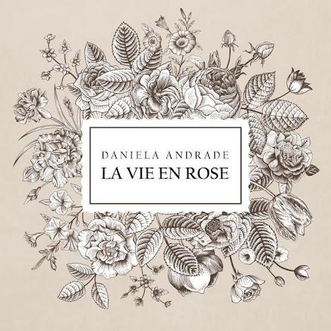 Lyrics La Vie En Rose Daniela Andrade