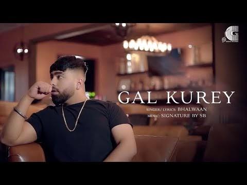 Gal Kurey Bhalwaan Lyrics Punjabi Song 2020