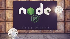 Learn Node.JS from Beginning to Mastery 2020