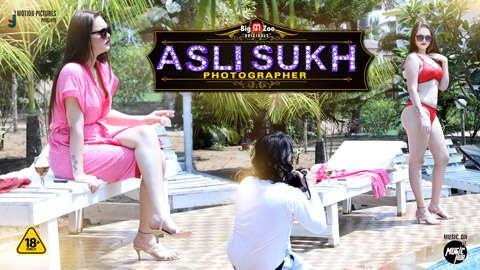 Asli Sukh Photographer (2021) - BigMovieZoo WEB Series Season 1 Complete