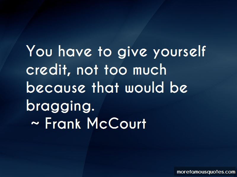 Give Yourself Credit Quotes Top 19 Quotes About Give Yourself