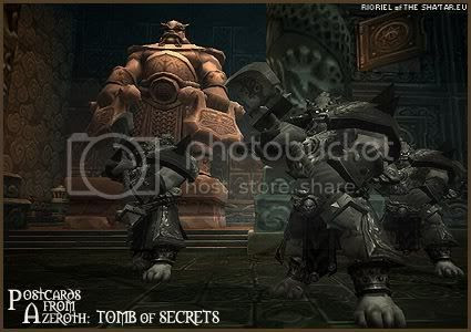 Rioriel and Nevik's daily World of Warcraft screenshot presentation of significant locations, players, memorable characters and events, assembled in the style of a series of collectible postcards. -- Postcards of Azeroth: Tomb of Secrets