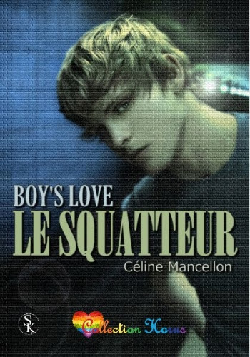 Couverture Boy's Love : Le squatteur