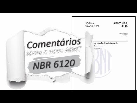 NBR 6120 2019 - Comentários sobre a nova norma de ações