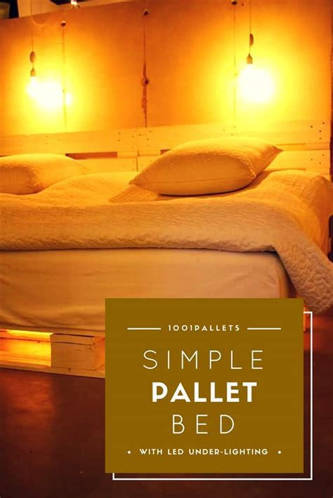 Simple Pallet Bed With LED Under lighting ? 1001 Pallets