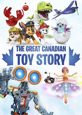 Great Canadian Toy Story, The