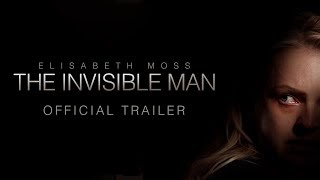 The Invisible Man (2020) English Movie | Star Cast and Crew | Official Trailer | English New Movie