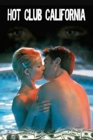 Hot Club California online videa néz teljes film 1999