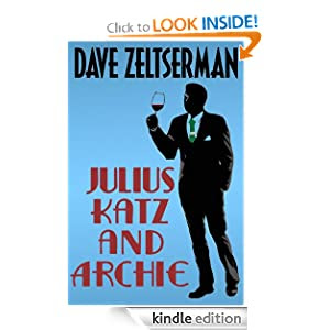 Julius Katz and Archie (Julius Katz Detective)