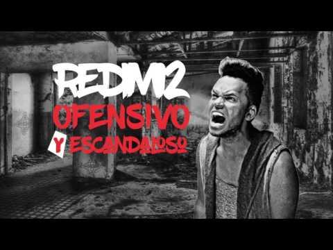 Redimi2 | Ofensivo Y Escandaloso | Descarga GRATIS