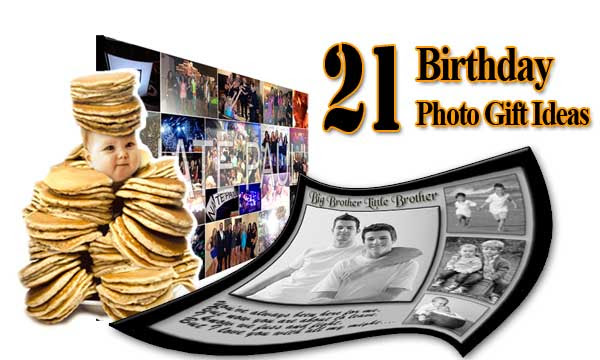 21 photo gift ideas for brother, 30 wishes, 40 quotes, 50 greeting, 60 collages