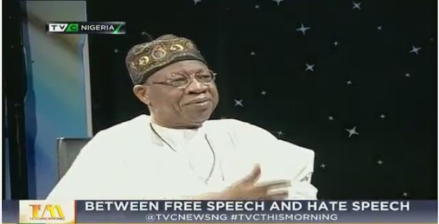 ''Fake news and hate speech distort the hard work of the government'' -Lai Mohammed