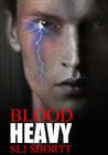 Blood Heavy (Blood Heavy, #1)