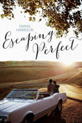 Title: Escaping Perfect, Author: Emma Harrison
