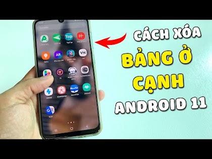 Cách xóa Bảng ở Cạnh mép bên phải điện thoại Samsung Android 11