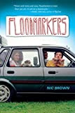 Floodmarkers, by Nic Brown