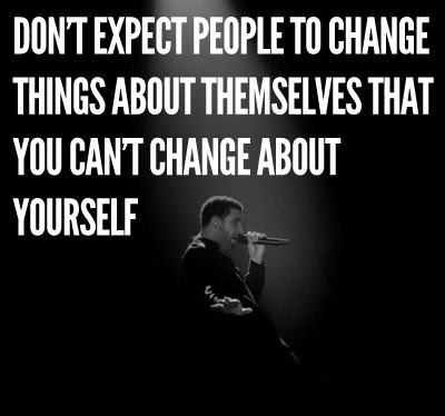 Dont Expect Changes Quote Picture