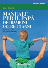 Manuale per il Papà di Bambini oltre i 3 Anni - Libro