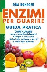 Enzimi per Guarire - Guida Pratica - Libro