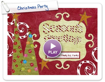 Click to play this Smilebox slideshow: Christmas Party