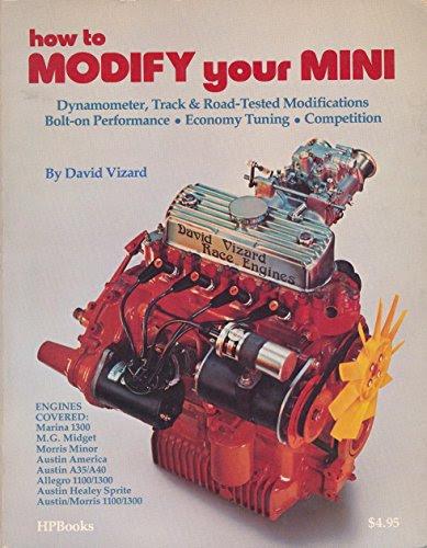 How to Modify Your MiniBy David Vizard