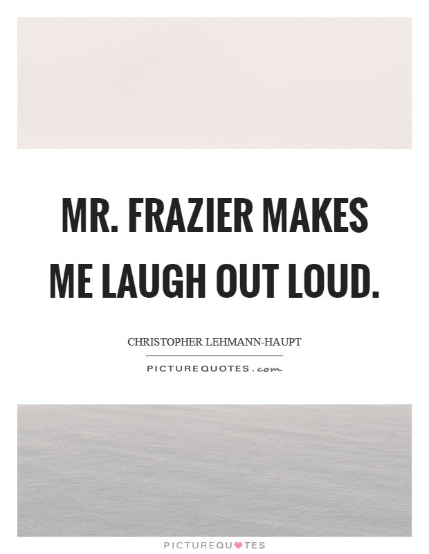 He Makes Me Laugh Quotes Sayings He Makes Me Laugh Picture Quotes
