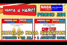 Katalog Promo NAGA SWALAYAN Terbaru 29 Juli - 1 Agustus 2021