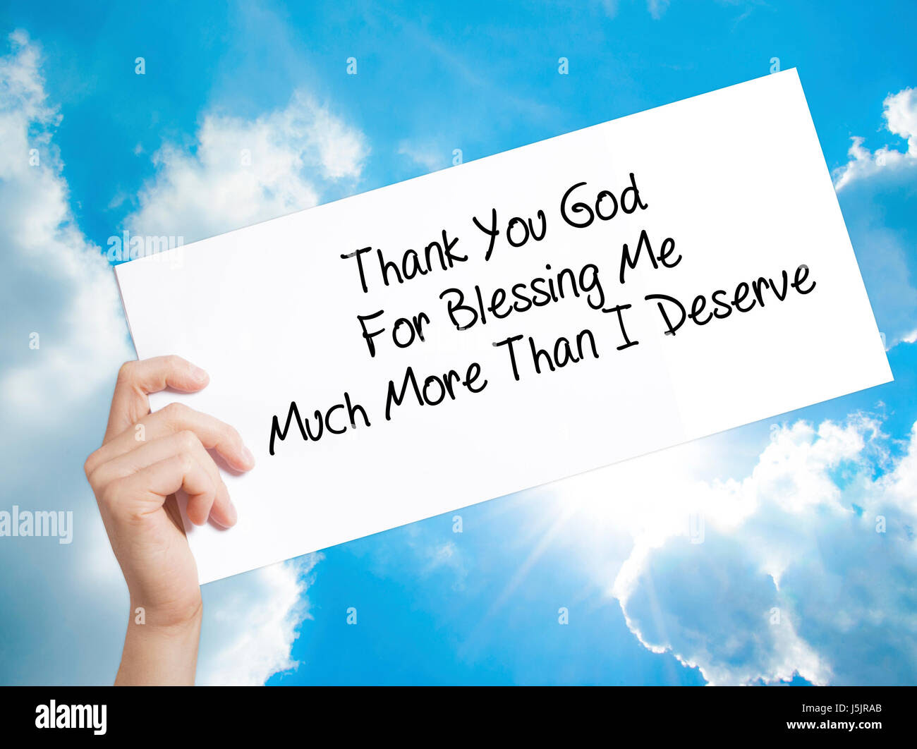 Thank You God For Blessing Me Much More Than I Deserve Sign On White
