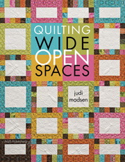Quilting Wide Open Spaces by Judi Madsen