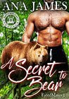 A Secret to Bear (Pacific Bear Clan) (Fated Mates 1)
